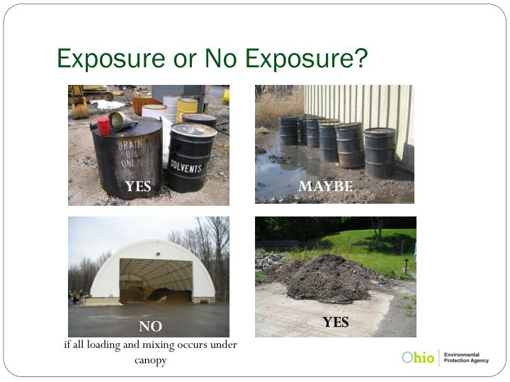 Exposure or No Exposure?