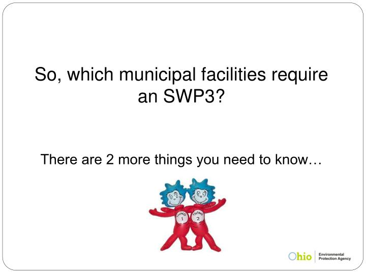 So, which municipal facilities require an SWP3?