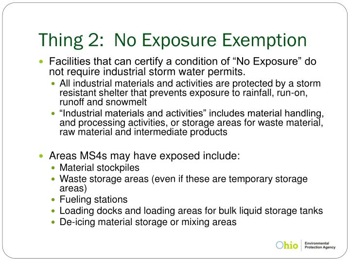 Thing 2:  No Exposure Exemption