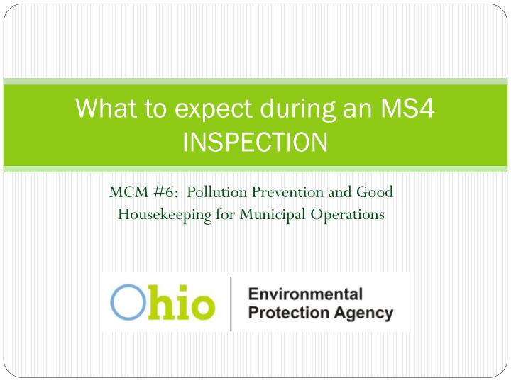 What to expect during an MS4 INSPECTION