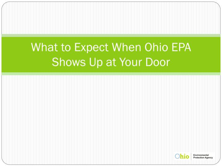 What to Expect When Ohio EPA Shows Up at Your Door