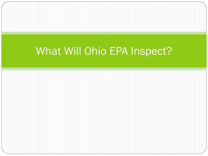 What Will Ohio EPA Inspect?