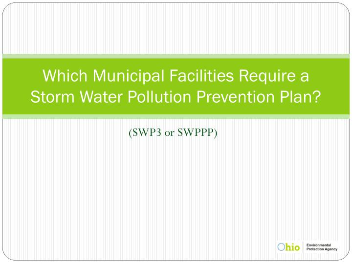 Which Municipal Facilities Require a