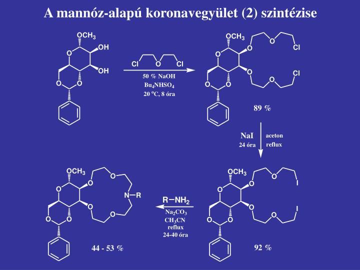 A mannóz-alapú koronavegyület (2) szintézise
