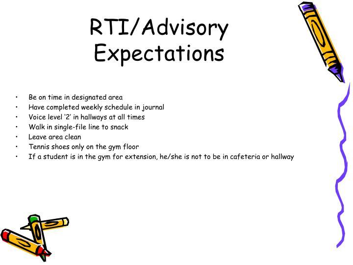 RTI/Advisory Expectations