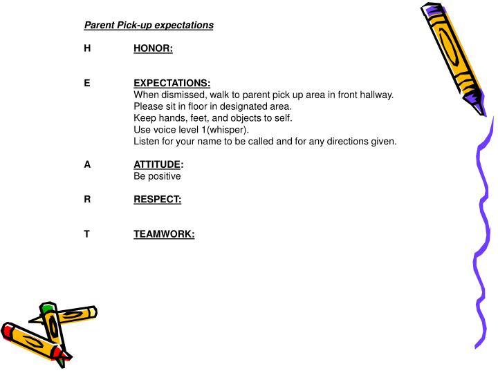 Parent Pick-up expectations