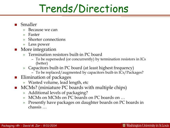 Trends/Directions
