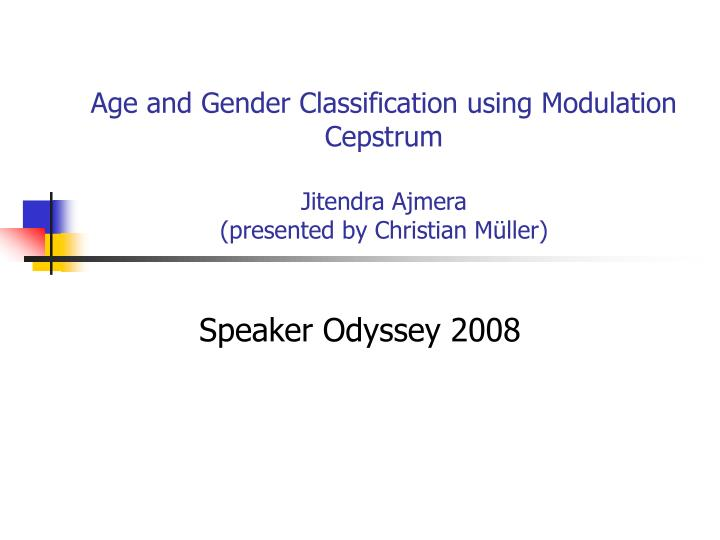 Age and Gender Classification using Modulation Cepstrum