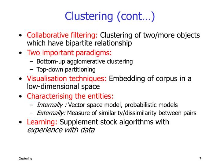 Clustering (cont…)