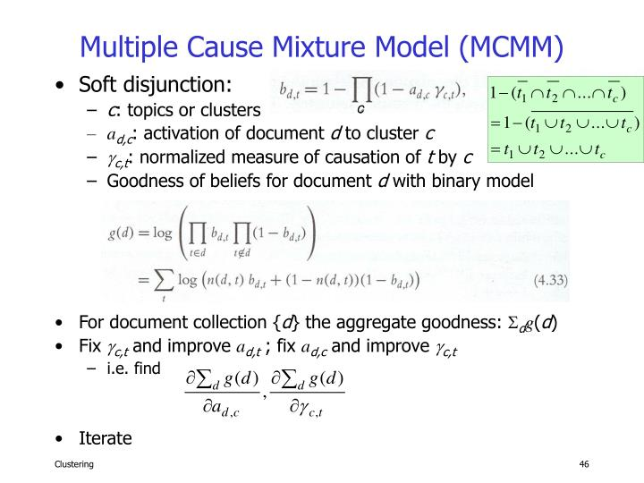 Multiple Cause Mixture Model (MCMM)