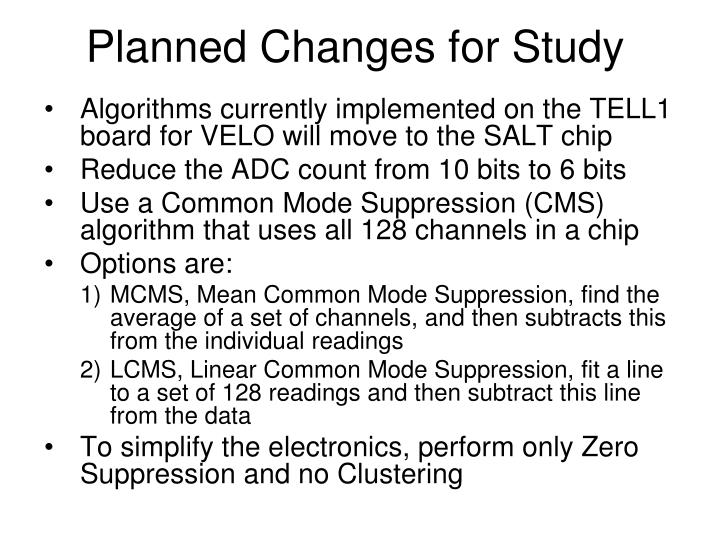 Planned Changes for Study