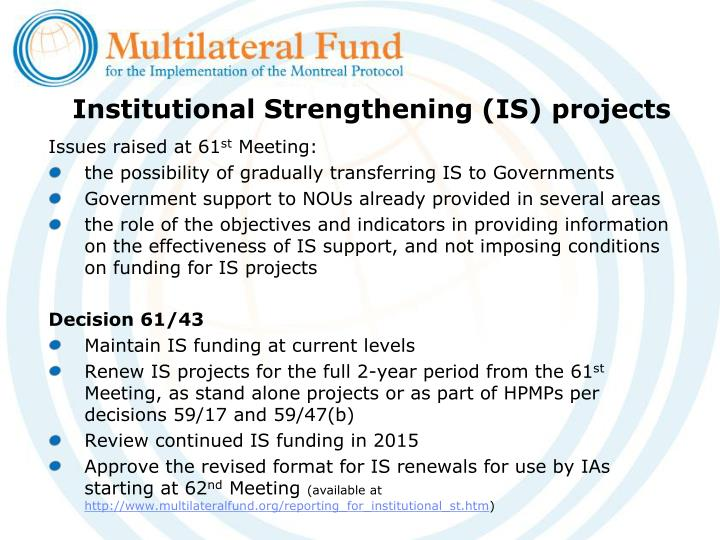 Institutional Strengthening (IS) projects