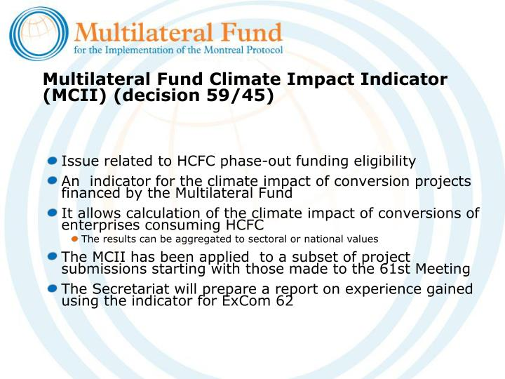 Multilateral Fund Climate Impact Indicator (MCII) (decision 59/45)