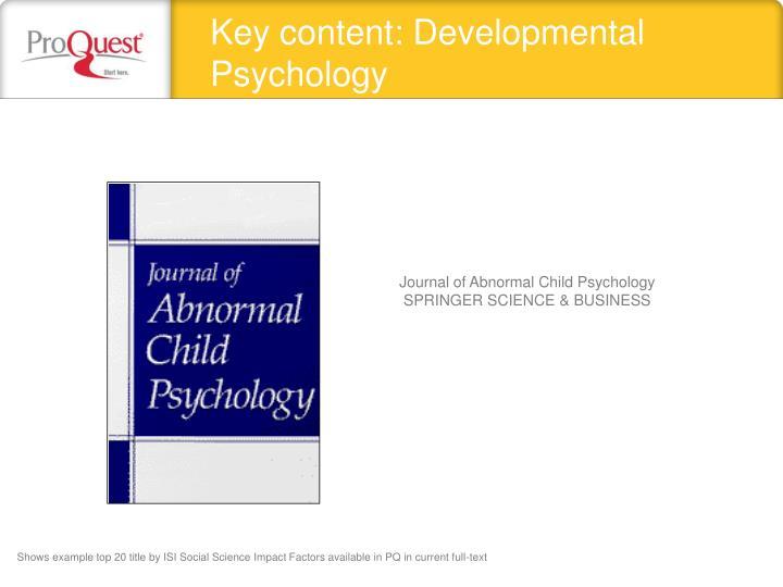 Key content: Developmental Psychology