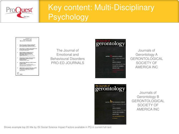 Key content: Multi-Disciplinary Psychology