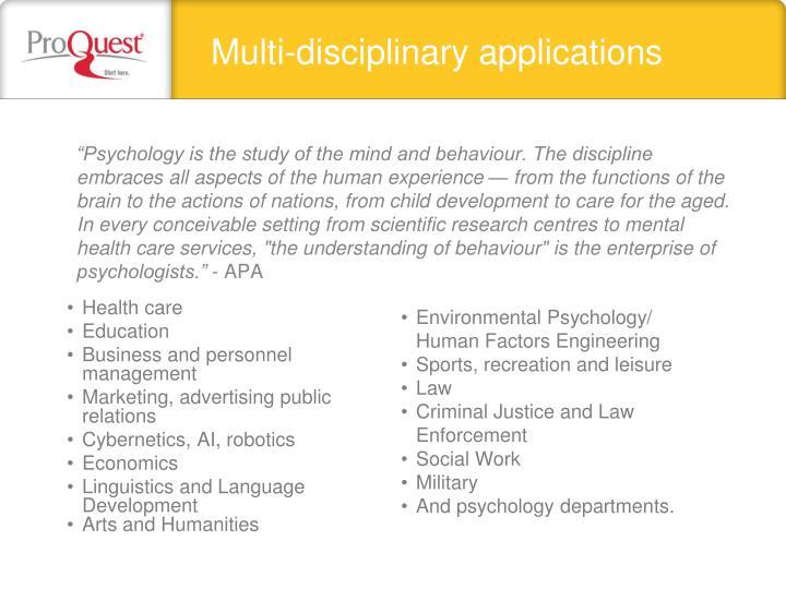 Multi-disciplinary applications
