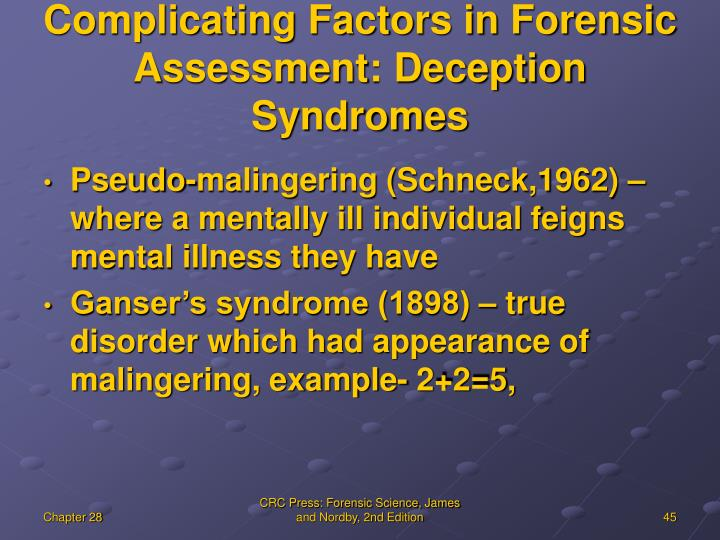 Complicating Factors in Forensic Assessment: Deception Syndromes