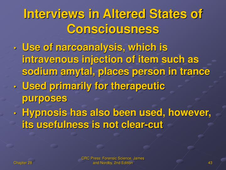 Interviews in Altered States of Consciousness