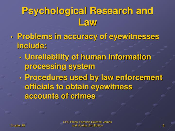 Psychological Research and  Law
