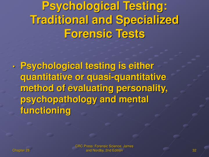 Psychological Testing: Traditional and Specialized Forensic Tests