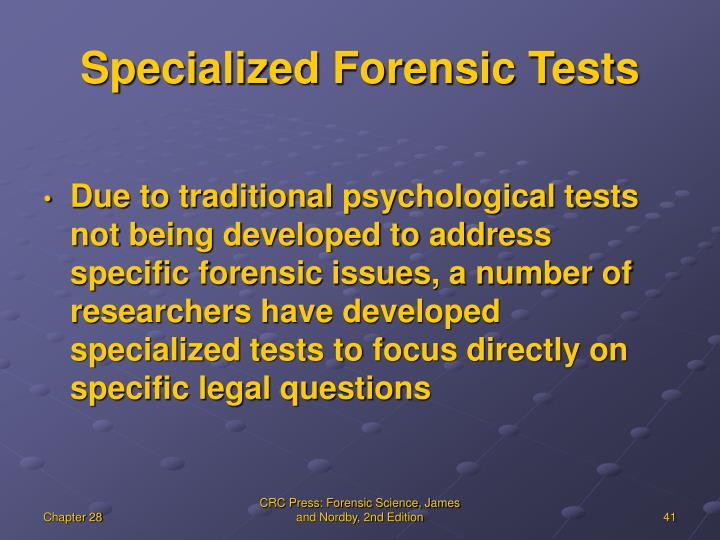 Specialized Forensic Tests