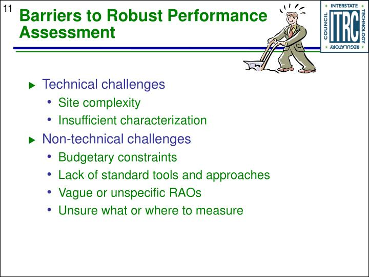 Barriers to Robust Performance Assessment