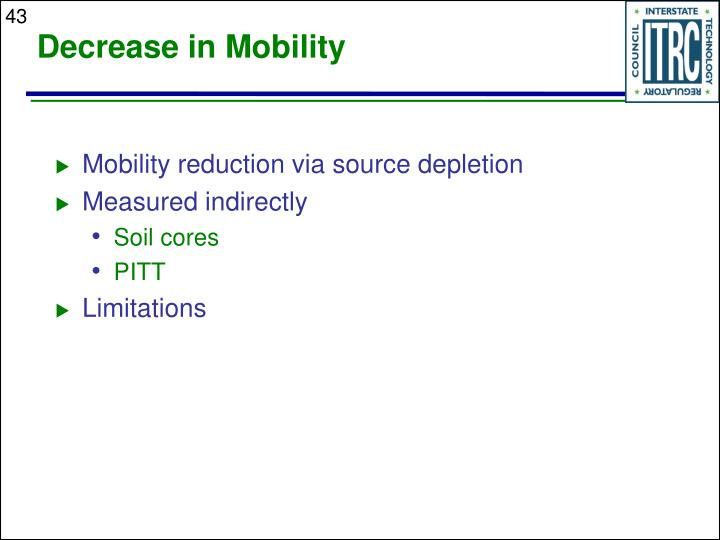 Decrease in Mobility