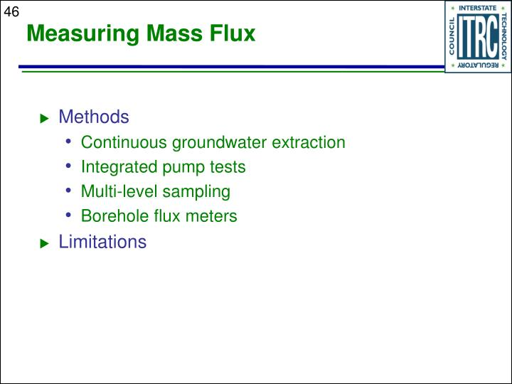 Measuring Mass Flux