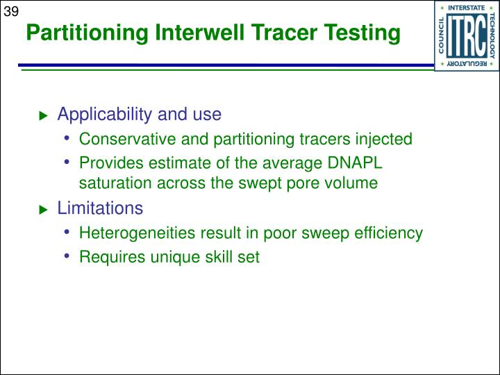 Partitioning Interwell Tracer Testing