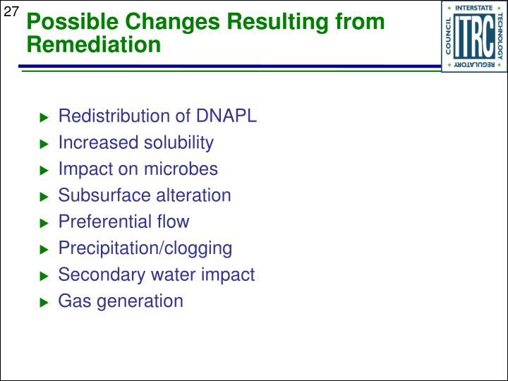 Possible Changes Resulting from Remediation