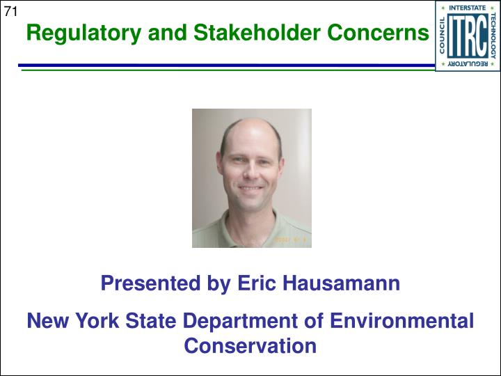 Regulatory and Stakeholder Concerns