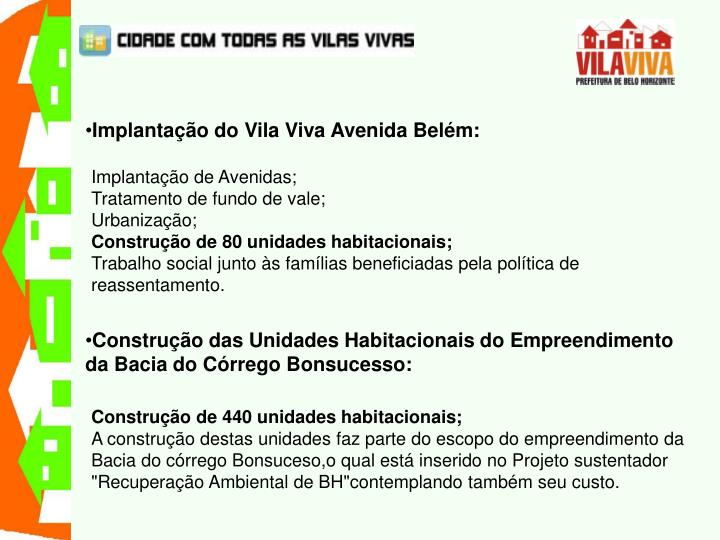 Implantação do Vila Viva Avenida Belém:
