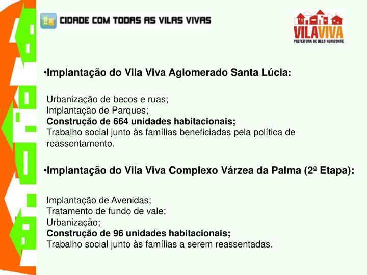Implantação do Vila Viva Aglomerado Santa Lúcia