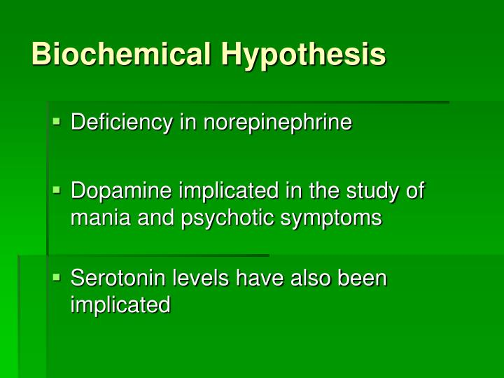 Biochemical Hypothesis