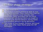 cbt four phase strategy
