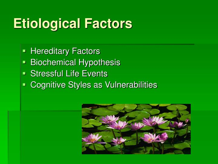 Etiological Factors