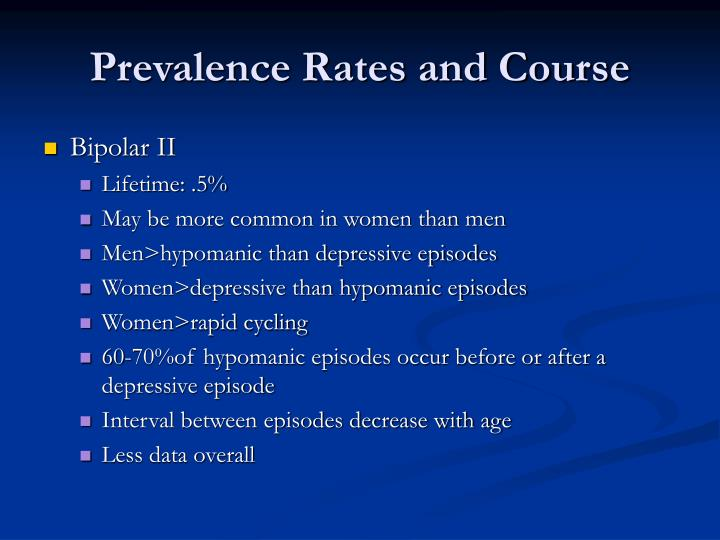 Prevalence Rates and Course