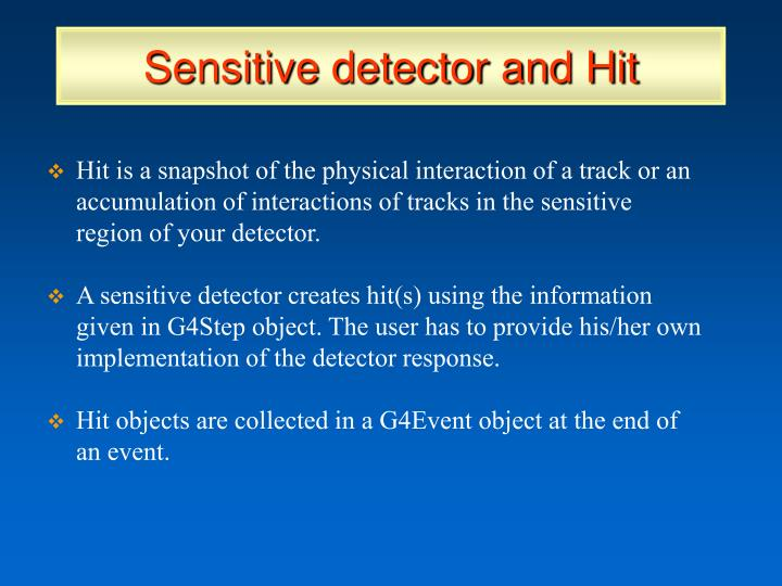 Sensitive detector and Hit