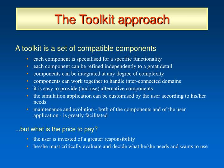The Toolkit approach