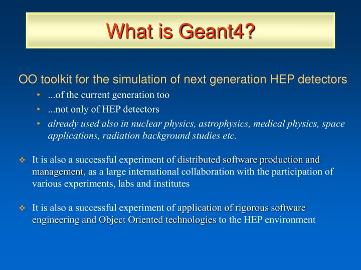 What is Geant4?