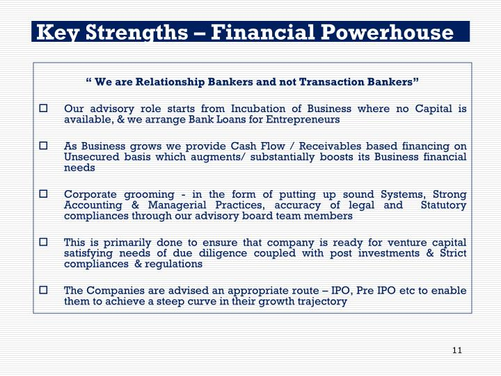 Key Strengths – Financial Powerhouse