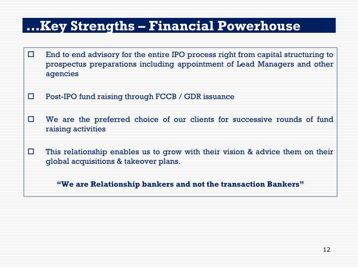 …Key Strengths – Financial Powerhouse