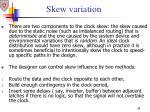skew variation