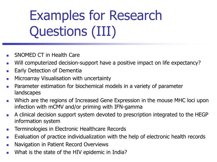 Examples for Research Questions (III)