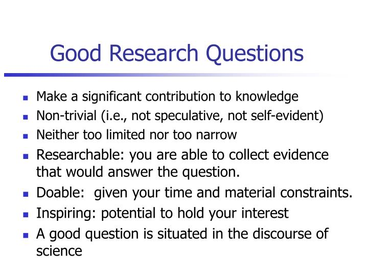 Good Research Questions