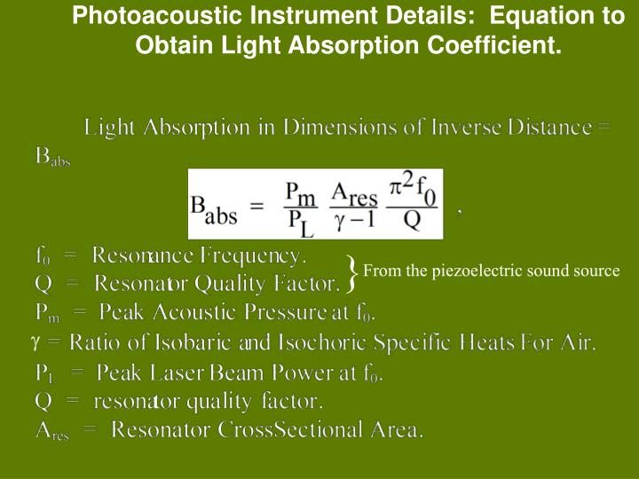 Photoacoustic Instrument Details:  Equation to Obtain Light Absorption Coefficient.