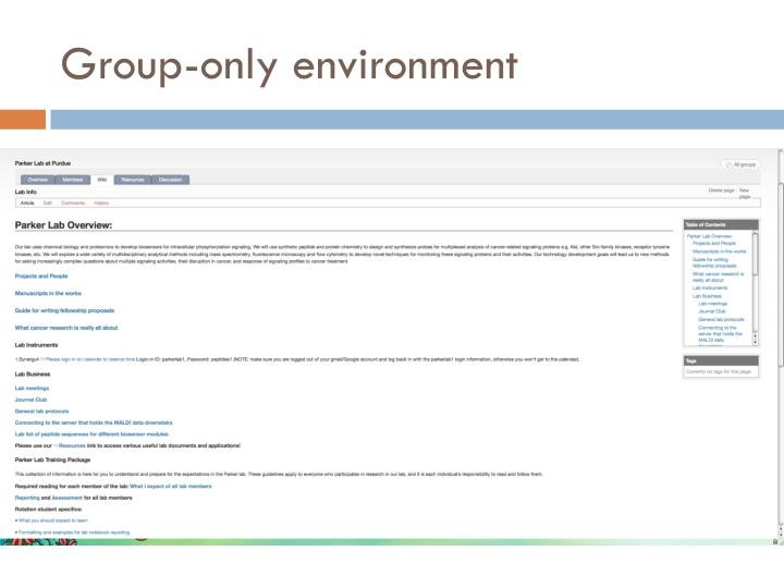 Group-only environment