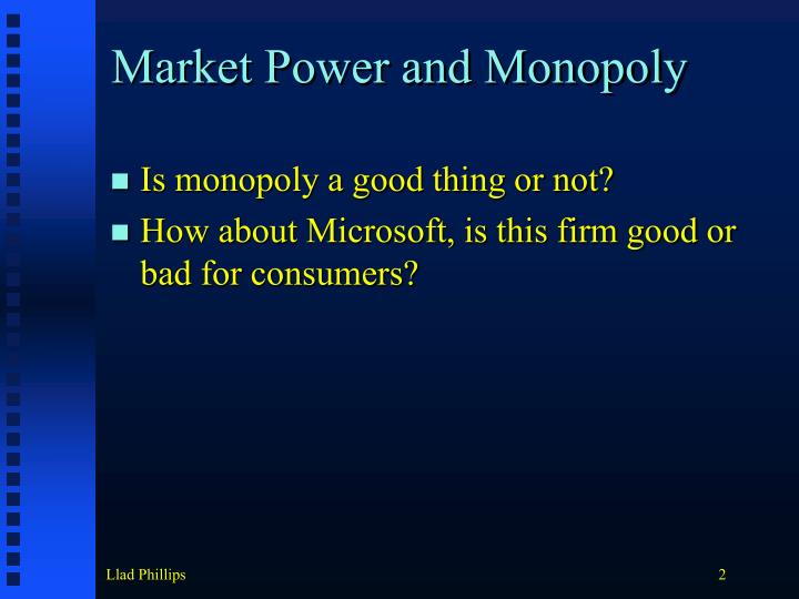 Market Power and Monopoly