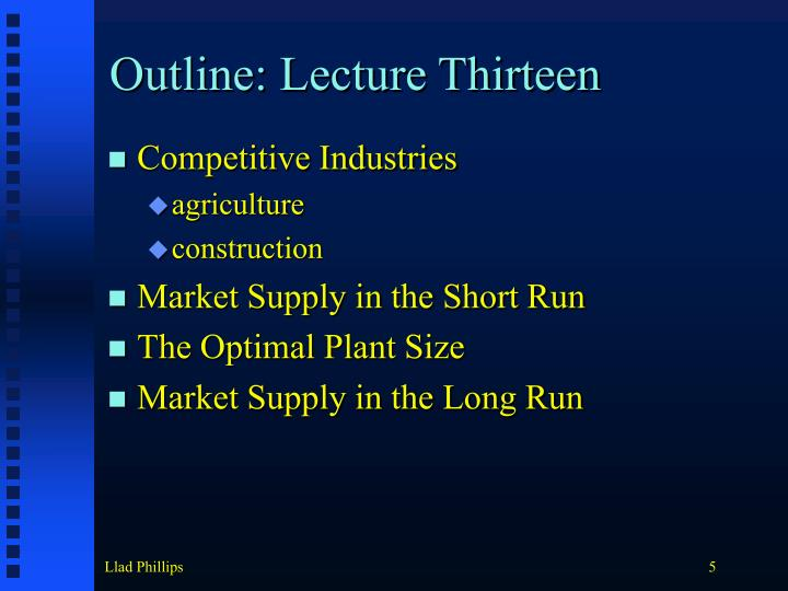 Outline: Lecture Thirteen