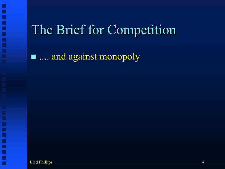The Brief for Competition